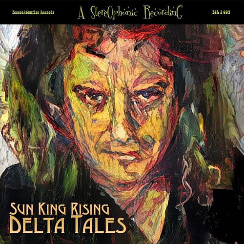 Delta Tales by Sun King Rising