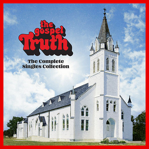 The Gospel Truth: Complete Singles Collection von Various Artists