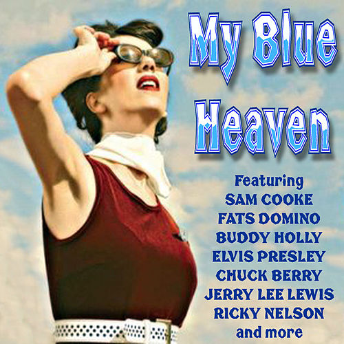 My Blue Heaven von Various Artists