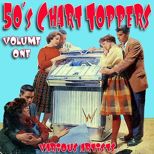 50`s Chart Toppers Vol1 de Various Artists