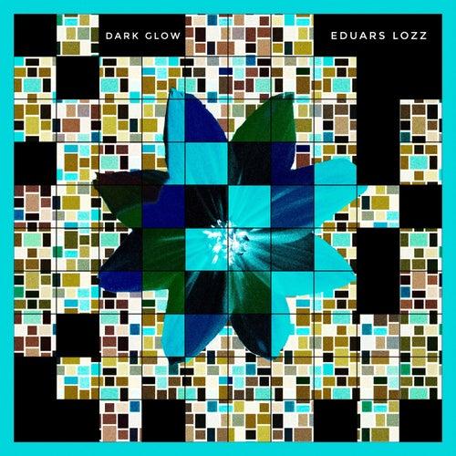 DARK GLOW by Eduars Lozz