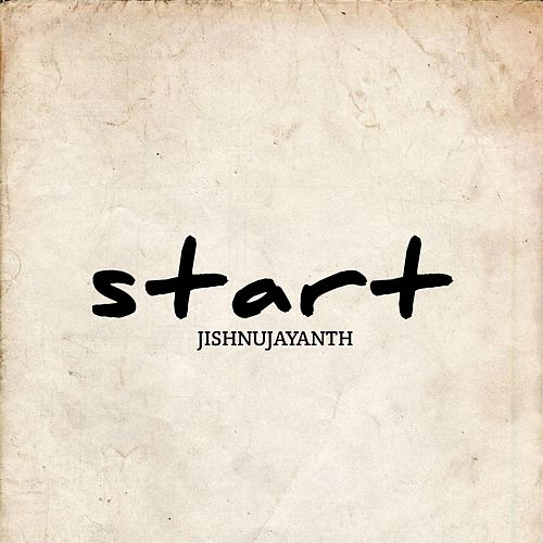 start by Jishnu Jayanth