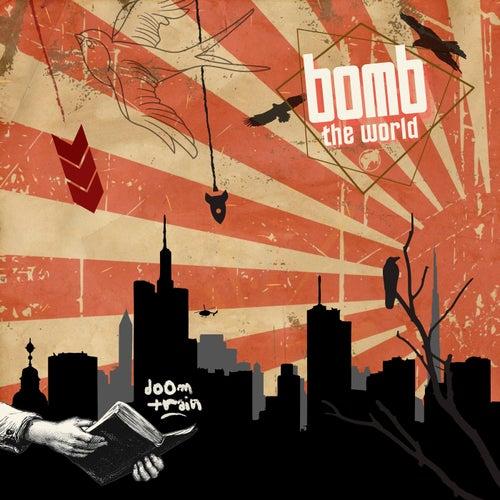 Bomb The World de Doomtrain