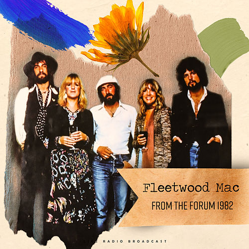 From The Forum 1982 (live) by Fleetwood Mac