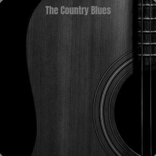 The Country Blues by Various Artists