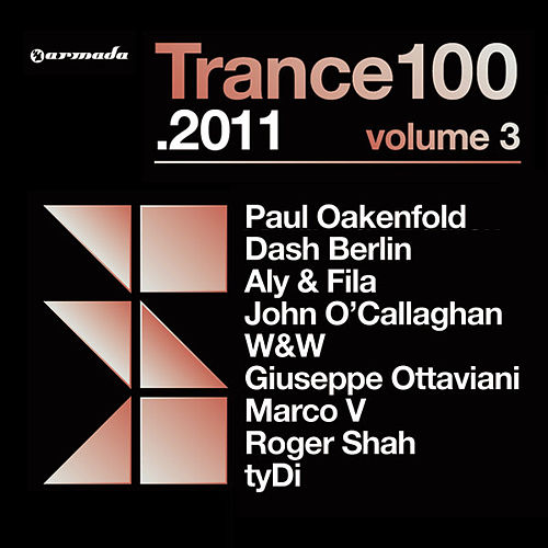 Trance 100 - 2011, Vol. 3 (Mixed Version) von Various Artists