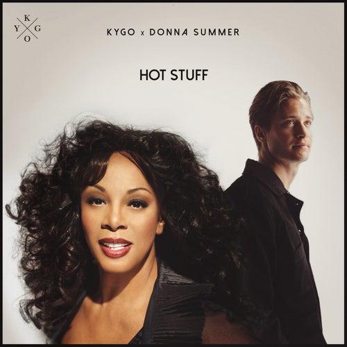 Hot Stuff von Kygo & Donna Summer