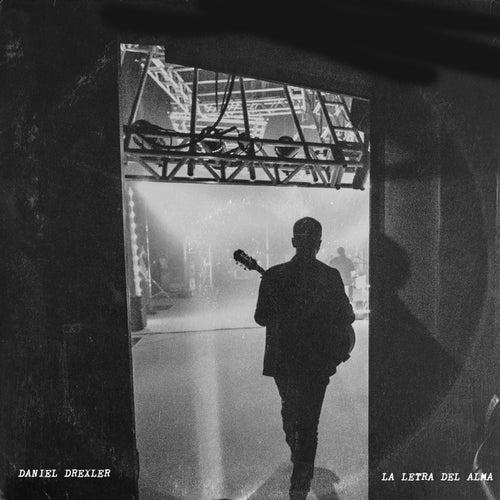La Letra del Alma by Daniel Drexler