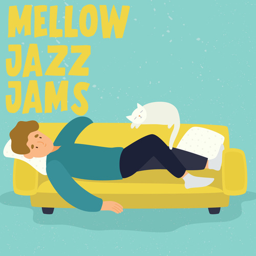 Mellow Jazz Jams by Various Artists