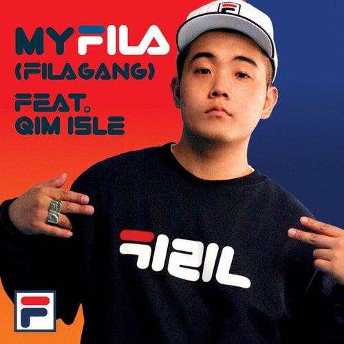 My FILA (FILA GANG) by Kirin