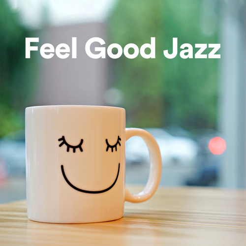 Feel Good Jazz de Various Artists