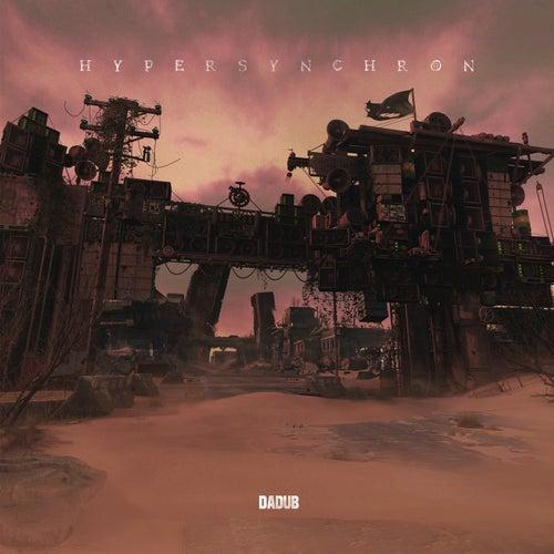 Hypersynchron by Dadub