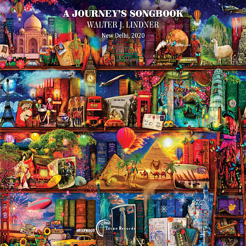 A Journey's Songbook by Walter J. Lindner