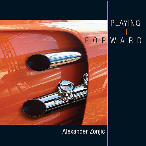 Playing It Forward von Alexander Zonjic