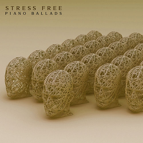 Stress Free Piano Ballads (Magic and Relaxing Melodies) by Piano Jazz Background Music Masters