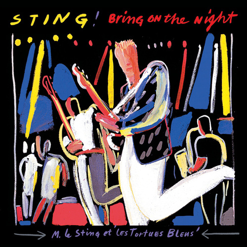 Bring On The Night (Live) von Sting