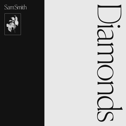 Diamonds by Sam Smith
