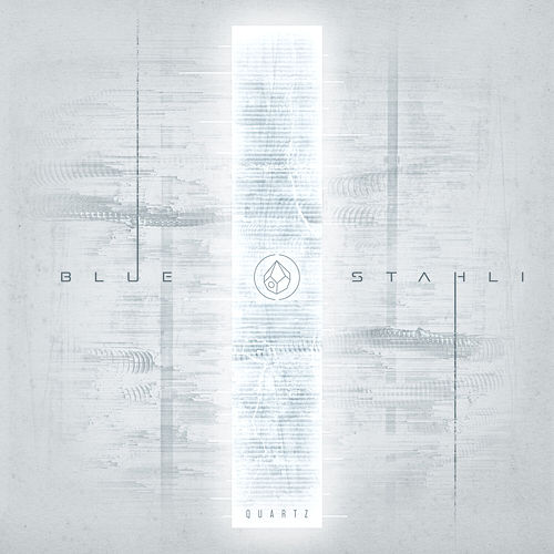 Quartz de Blue Stahli