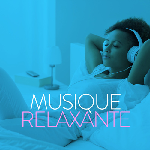 Musique Relaxante by Various Artists