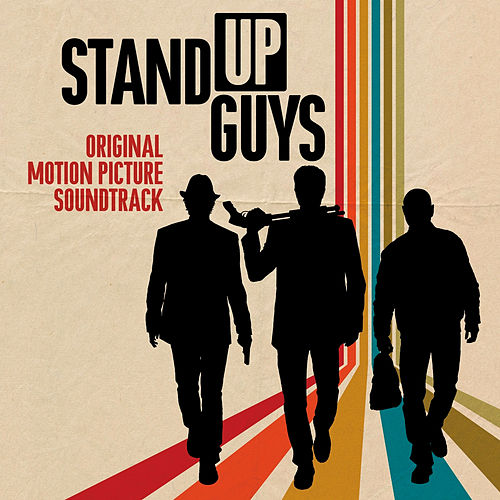 Stand Up Guys (Original Motion Picture Soundtrack) de Various Artists
