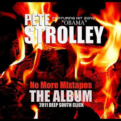 No More Mixtapes de Pete Strolley