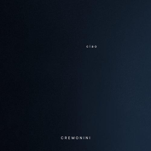 Ciao by Cesare Cremonini