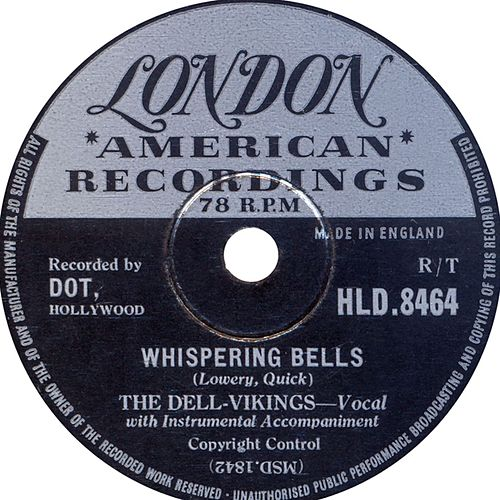 Whispering Bells (1957) by The Del-Vikings