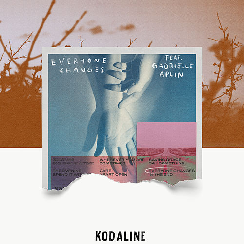 Everyone Changes von Kodaline