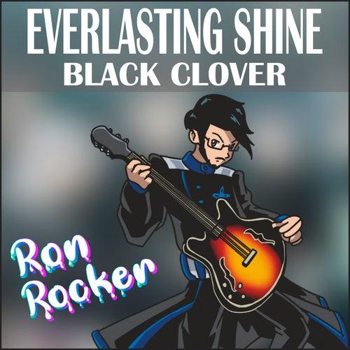 Everlasting Shine - Black Clover (Instrumental) von Ron Rocker