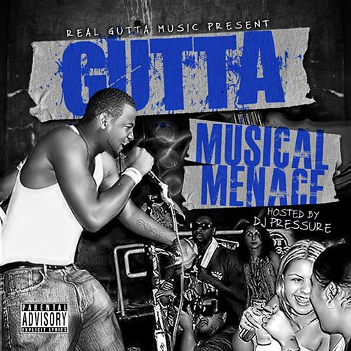 Musical Menace by Real Gutta Music