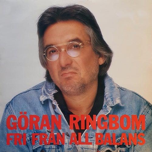 Fri från all balans by Göran Ringbom