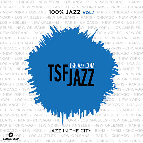 TSF 100% Jazz, Vol. 1 : Jazz in the City von Various Artists