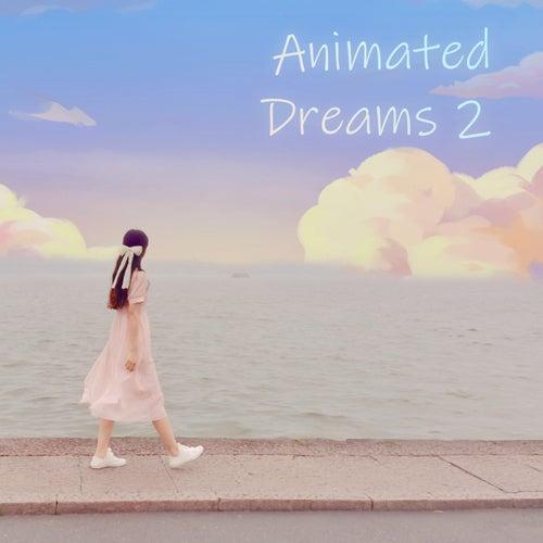 Animated Dreams 2 de Professoar