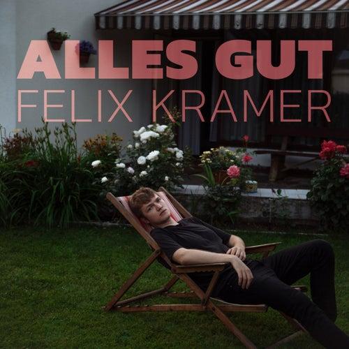 Alles Gut by Felix Kramer