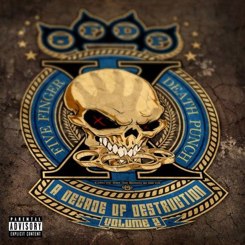 A Decade of Destruction, Vol.2 by Five Finger Death Punch