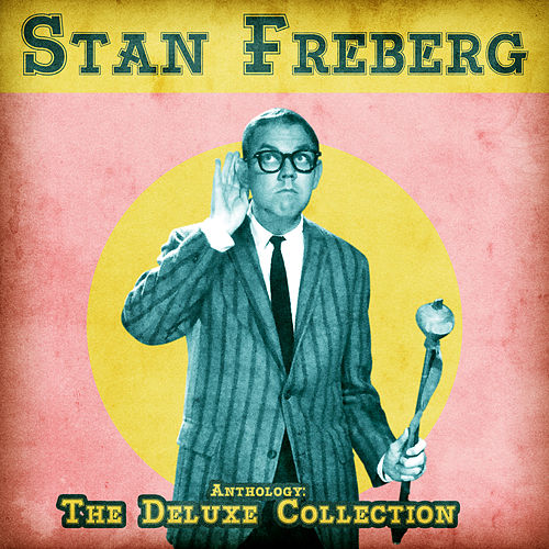 Anthology: The Deluxe Collection (Remastered) by Stan Freberg