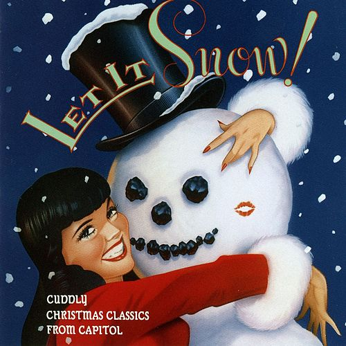 Let it Snow: Cuddly Christmas Classics from Capitol von Various Artists