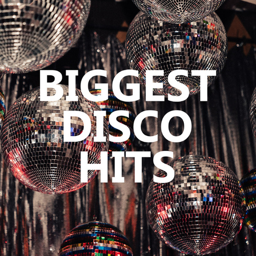 BIGGEST DISCO HITS by Various Artists