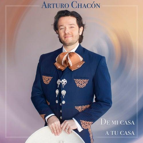 De Mi Casa a Tu Casa von Arturo Chacón