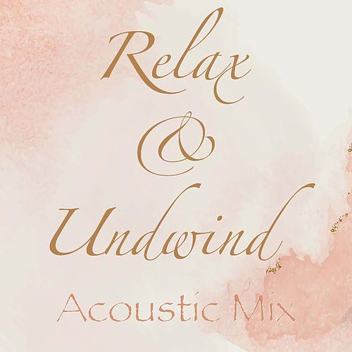 Relax & Unwind Acoustic Mix fra Wildlife