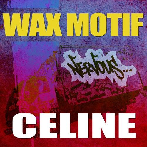 Celine von Wax Motif
