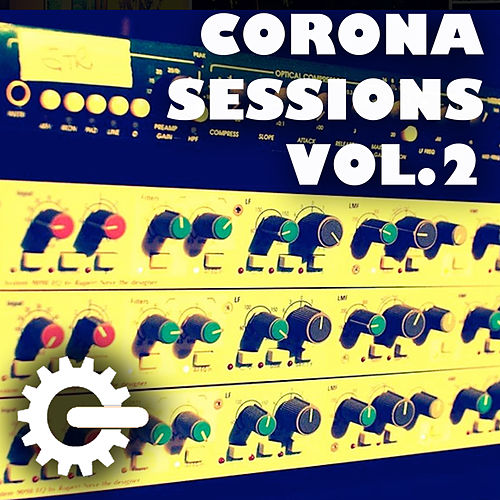 Corona Sessions, Vol.2 von Grooveria Electroacústica