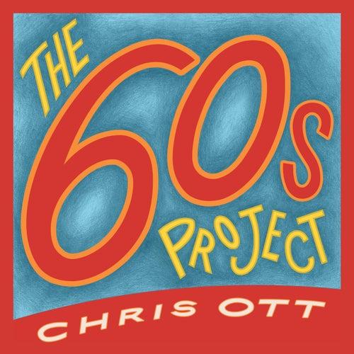 The 60's Project von Chris Ott