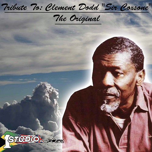 Tribute to: Clement Dodd 'Sir Coxsone' -The Original by Various Artists