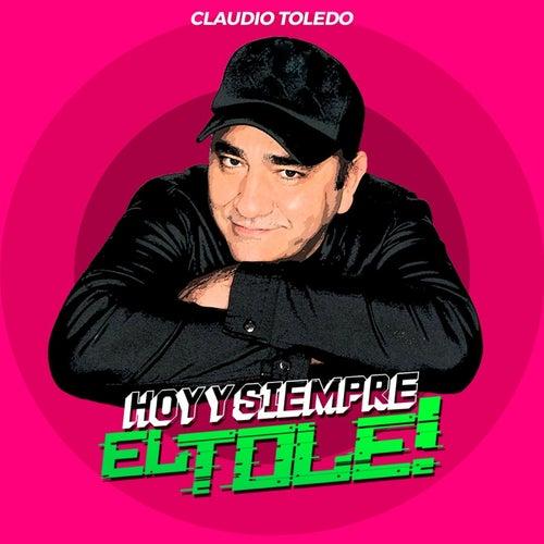 Hoy y Siempre von Claudio Toledo