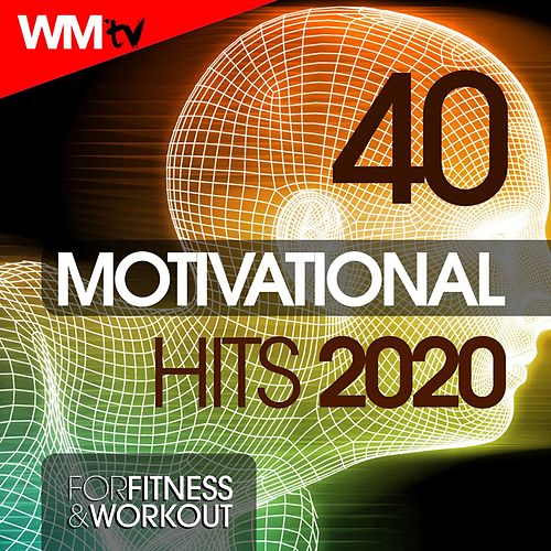 40 Motivational Hits 2020 For Fitness & Workout (Unmixed Compilation for Fitness & Workout 128 Bpm / 32 Count) von Workout Music Tv