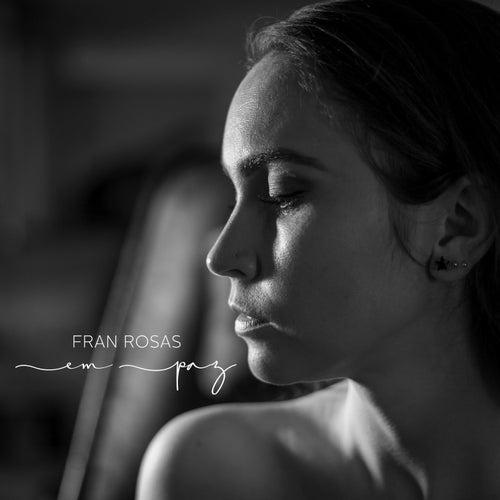 Em Paz de Fran Rosas