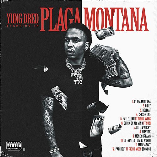 Plaga Montana by Yung Dred
