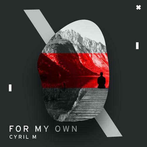 For My Own von Cyril M