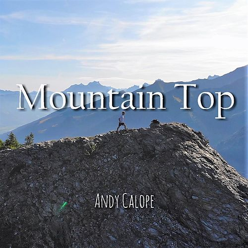 Mountain Top by Andy Calope